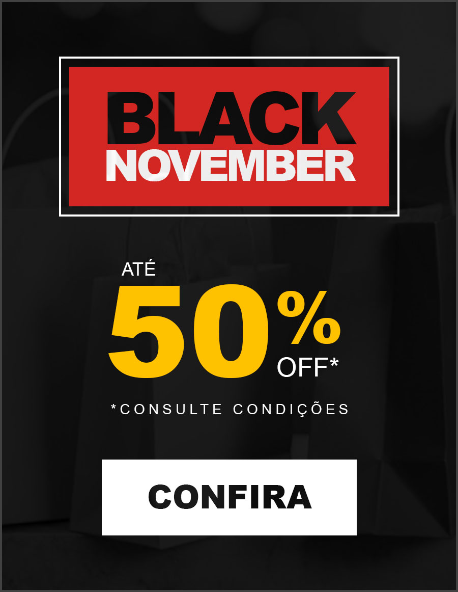 Black November - Até 50% Off